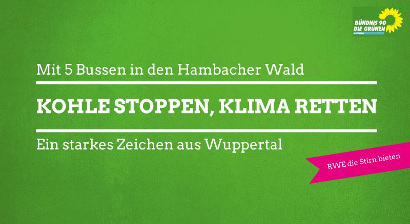 GRÜNE Wuppertal fahren mit 5 Bussen zur Demo in den Hambacher Wald
