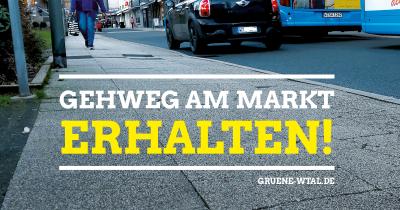 GRÜNE für Fußgänger*innen – Gehweg erhalten @ Ronsdorf Markt | Wuppertal | Nordrhein-Westfalen | Deutschland