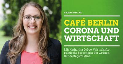 Café Berlin mit Katharina Dröge